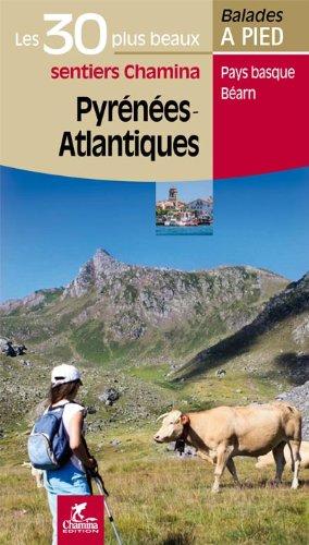 Pyrenées-Atlantiques Les 30 plus beaux sentiers