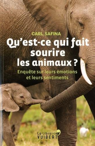 Qu'est-ce qui fait sourire les animaux ?