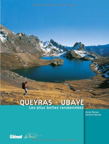 Queyras - Ubaye: Les plus belles randonnées