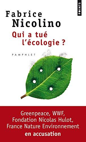 Qui a tué l'écologie?