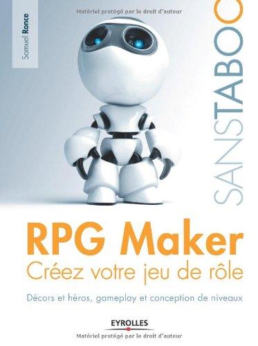 RPG Maker: Créez votre jeu de rôle. Décors et héros, gameplay et conception de niveaux.