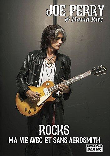 ROCKS Ma vie avec et sans Aerosmith