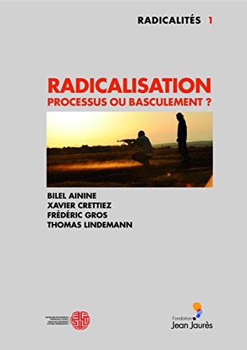 Radicalisation - Processus ou basculement ?