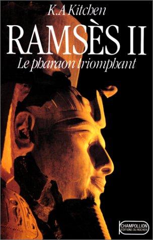 Ramsès II, le pharaon triomphant