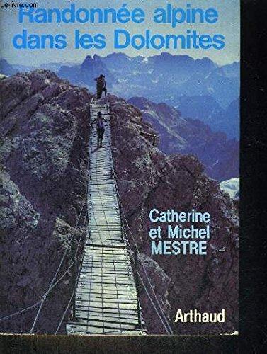 Randonnée alpine dans les Dolomites