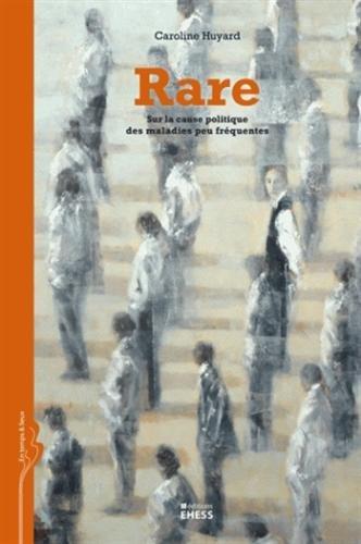 Rare : Sur la cause politique des maladies peu fréquentes