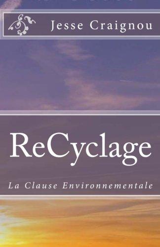 ReCyclage: La Clause Environnementale