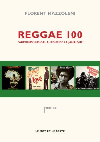 Reggae 100 : Parcours musical autour de la Jamaïque