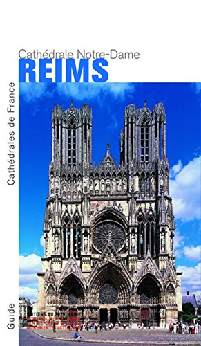 Reims. Notre-Dame