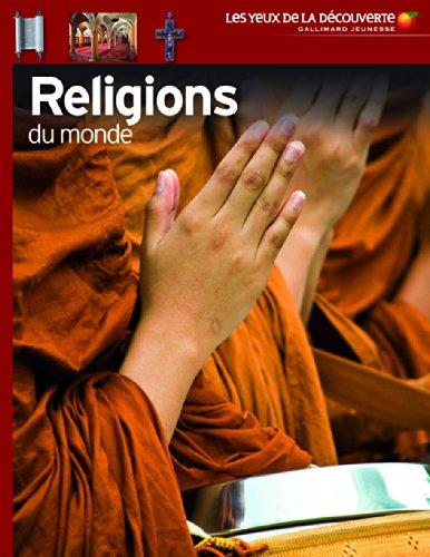 Religions du monde - Les Yeux de la Découverte - 9 ans et +
