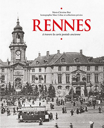 Rennes à travers la carte postale ancienne