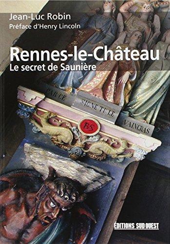 Rennes-le-Château : Le secret de Saunière