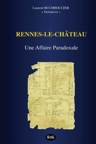 Rennes-le-Château - Une Affaire Paradoxale
