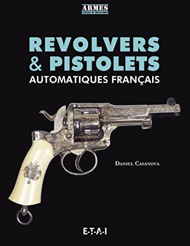 Revolvers et pistolets automatiques français