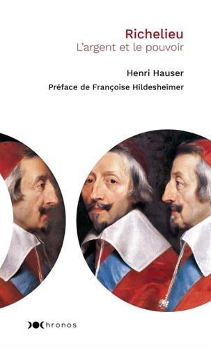 Richelieu: L'argent et le pouvoir