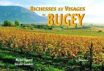 Richesses et Visages du Bugey