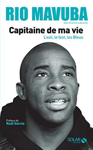 Rio Mavuba, capitaine de ma vie