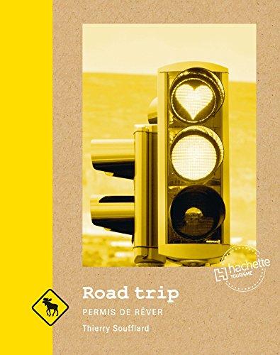 Road trip: Permis de rêver