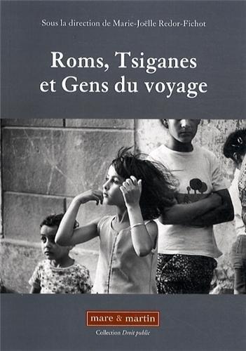Roms, tsiganes et gens du voyage