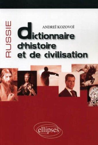 Russie dictionnaire d'histoire & de civilisation