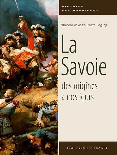 SAVOIE DES ORIGINES A NOS JOURS