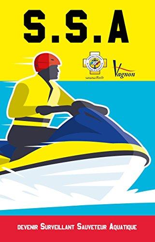 SSA, devenir surveillant sauveteur aquatique