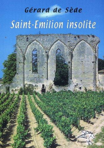 Saint-Emilion insolite