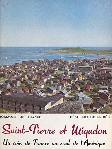 Saint-Pierre et Miquelon: Un coin de France au seuil de l'Amérique