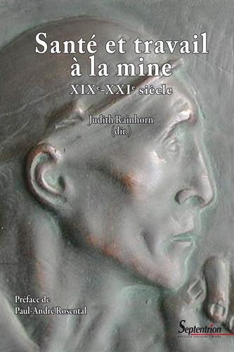 Santé et travail à la mine XIXe-XXIe siècle
