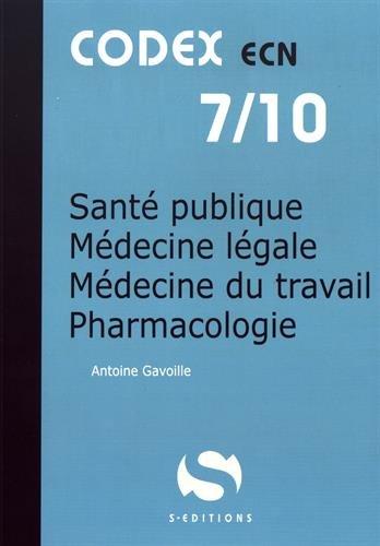 Santé publique - Médecine légale - Médecine du travail - Pharmacologie