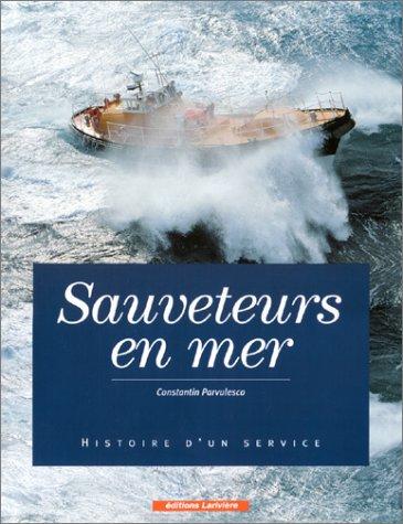 Sauveteurs en mer : Histoire d'un service