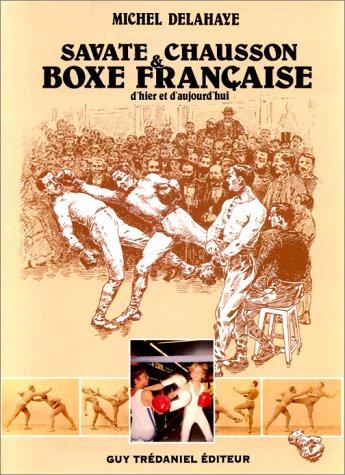 Savate, chausson et boxe française