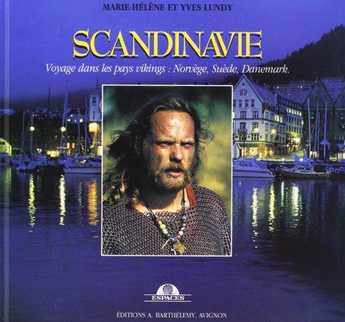 Scandinavie - Voyage au pays viking