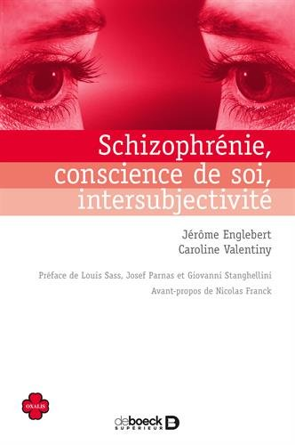 Schizophrénie conscience de soi intersubjectivité