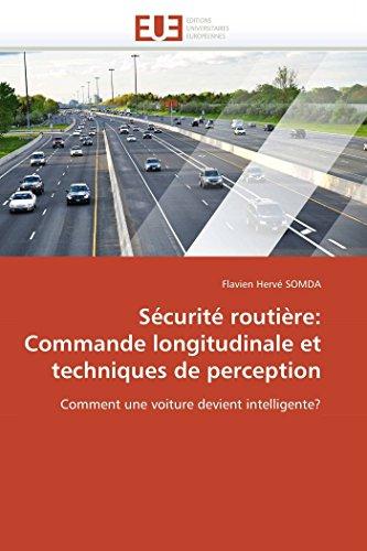 Sécurité routière: Commande longitudinale et techniques de perception