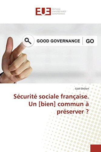 Sécurité sociale française. Un [bien] commun à préserver ?