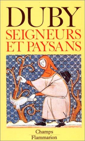 Seigneurs et Paysans : Hommes et structures du Moyen Age