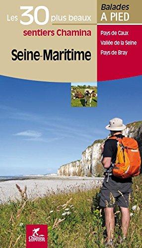 Seine-Maritime les 30 plus beaux sentiers