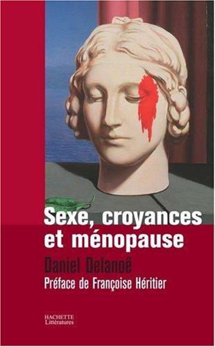 SEXE, CROYANCES ET MENOPAUSE