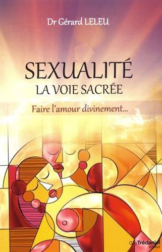 Sexualité - La voie sacrée