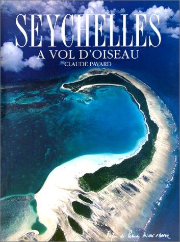 Seychelles : A vol d'oiseau