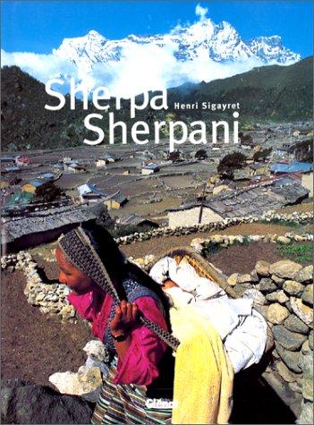 Sherpas (Ancien prix Editeur : 45 Euros)