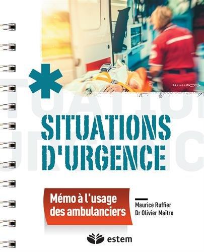 Situations d'urgence mémo à l'usage des ambulanciers