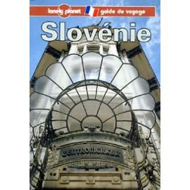 Slovénie : Guide de voyage