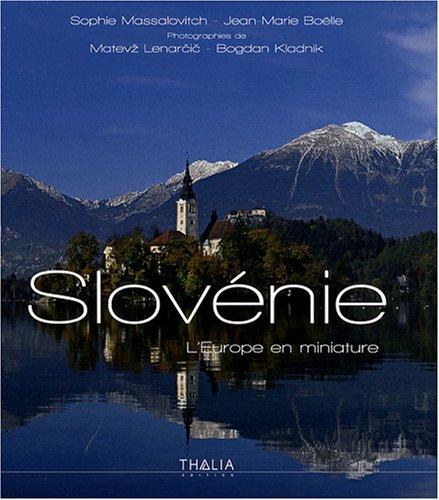 Slovénie : L'Europe en miniature