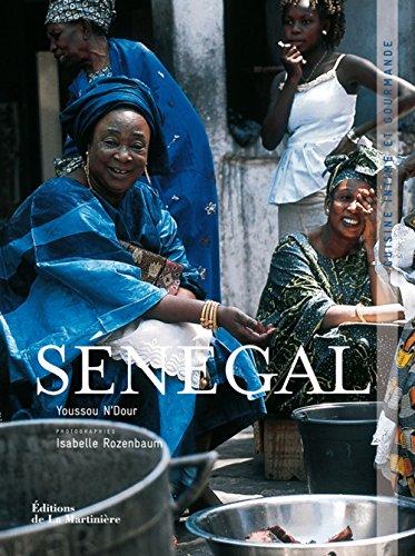 Sénégal : Cuisine intime et gourmande
