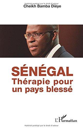 Sénégal: Thérapie pour un pays blessé