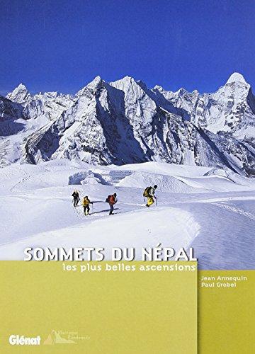 Sommets du Népal: Les plus belles ascensions