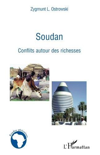Soudan conflits autour des richesses