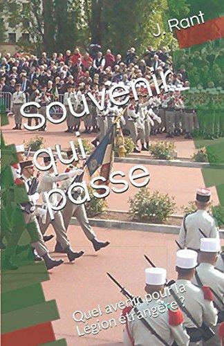 Souvenir qui passe: Quel avenir pour la Légion étrangère ?
